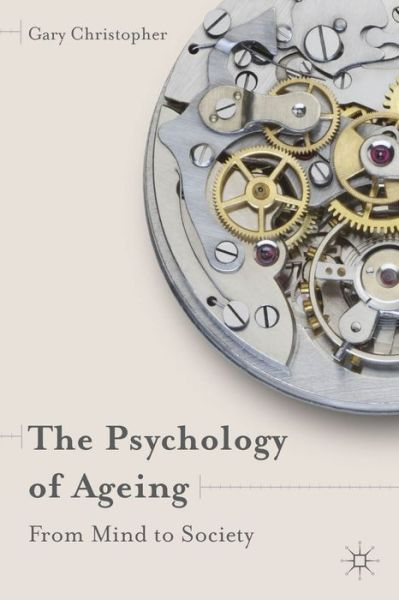 the psychology of ageing Psychological aging presentation 1  the psychology of aging  psychosocial aspects of ageing.