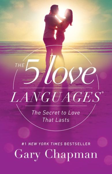 The 5 Love Languages: The Secret to Love That Lasts - ISBN13: 080241270X