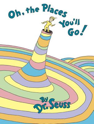 Oh, the Places You'll Go! - ISBN13: 0679805273