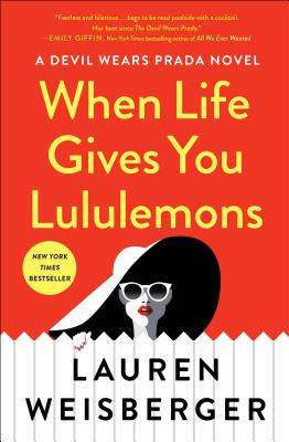 When Life Gives You Lululemons - ISBN13: 1476778442