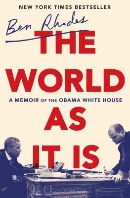 The World as It Is: A Memoir of the Obama White House - ISBN13: 0525509356