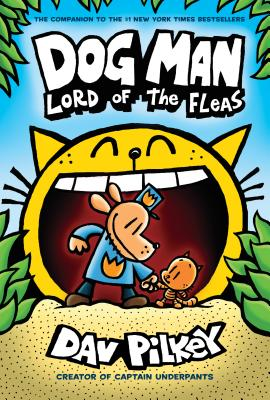Dog Man: Lord of the Fleas: From the Creator of Captain Underpants (Dog Man #5) - ISBN13: 0545935172
