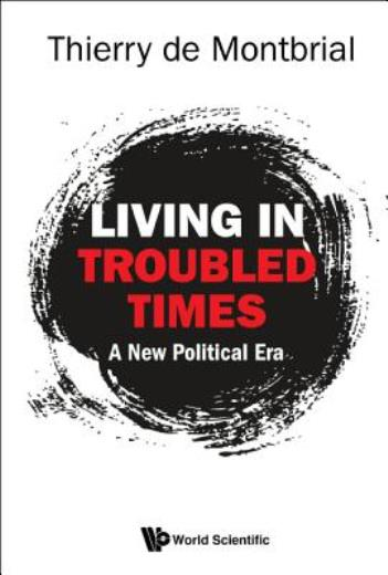 Living in Troubled Times: A New Political Era - ISBN13: 981327638X