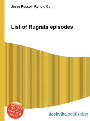 List of Rugrats Episodes - ISBN13: 5513307006